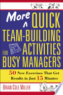More Quick Team Building Activities for Busy Managers