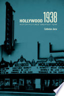 Hollywood 1938 Tumultuous Year Of Crisis That