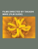 Films Directed by Takashi Miike
