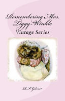 Remembering Mrs  Tiggy Winkle