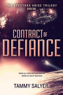 Contract of Defiance  Spectras Arise Trilogy