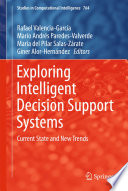 Exploring Intelligent Decision Support Systems