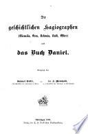Die geschichtlichen Hagiographen  Chronika  Esra  Nehemia  Ruth  Esther  und das Buch Daniel
