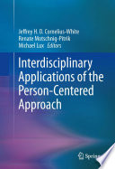 Interdisciplinary Applications of the Person-Centered Approach Of The Person Centered Approach Pca In