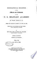 Biographical Register of the Officers and Graduates of the U.S. Military Academy at West Point, N.Y.