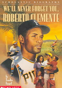 We ll Never Forget You  Roberto Clemente
