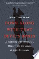 Down Along with That Devil s Bones Book PDF