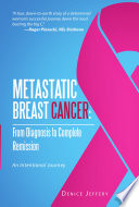Metastatic Breast Cancer  From Diagnosis to Complete Remission