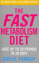 The Fast Metabolism Diet Of Loyal Celebrity Clients