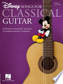 Disney Songs for Classical Guitar  Songbook