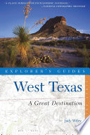Explorer s Guide West Texas  A Great Destination