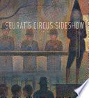 Seurat s Circus Sideshow