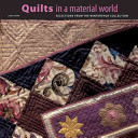 Quilts in a Material World