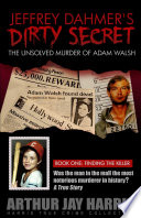 The Unsolved Murder Of Adam Walsh book