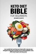 Keto Diet Bible For Beginners