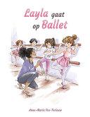 Layla Gaat Op Ballet