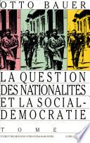 La question des nationalit  s et la social d  mocratie