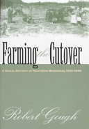 Farming the Cutover