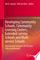 Developing Community Schools  Community Learning Centers  Extended service Schools and Multi service Schools