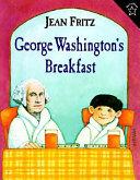 George Washington s Breakfast