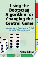 Using the Bootstrap Algorithm for Changing the Control Game