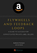 Flywheels and Feedback Loops