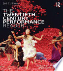 The Twentieth Century Performance Reader Book PDF