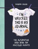 I?'m Wrecked, This Is My Journal