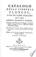 Catalogo della libreria Floncel o sia de libri italiani del fu Alberto Francesco Floncel  etc