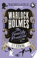 Warlock Holmes   The Finality Problem Book PDF