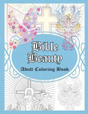 Bible Beauty  Adult Coloring Book