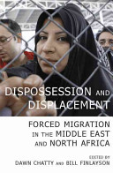 Dispossession and Displacement