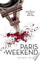Paris Weekend A Spy Novel