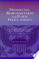 Presidential Responsiveness and Public Policy Making