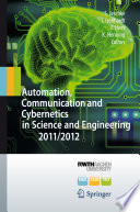 Automation  Communication and Cybernetics in Science and Engineering 2011 2012