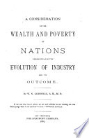 A Consideration of the Wealth and Poverty of Nations Book PDF