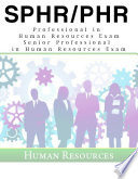 SPHR PHR Human Resources Certification 700 Sample Questions