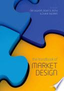 The Handbook of Market Design