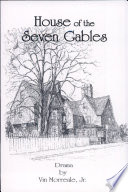 House Of The Seven Gables : ...