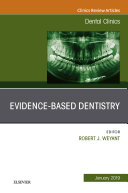 Evidence Based Dentistry, An Issue of Dental Clinics of North America, Ebook