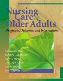 Nursing Care of Older Adults
