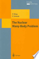 The Nuclear Many Body Problem