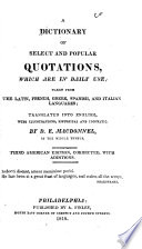 A Dictionary of Select and Popular Quotations  which are in Daily Use