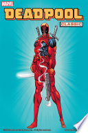 Deadpool Classic Vol 1