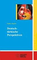 Deutsch t  rkische Perspektiven