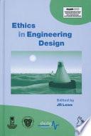 Ethics in Engineering Design