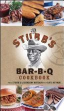 The Stubb s Bar B Q Cookbook