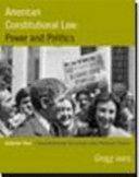 American Constitutional Law  Constitutional structure and political power