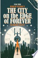 Star Trek Harlan Ellison S City On The Edge Of Forever