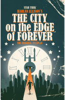 Star Trek Harlan Ellison S City On The Edge Of Forever